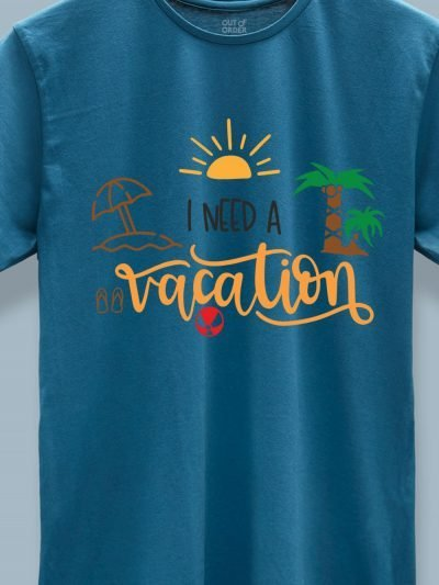 close up of I Need a Vacation T-shirt for Men