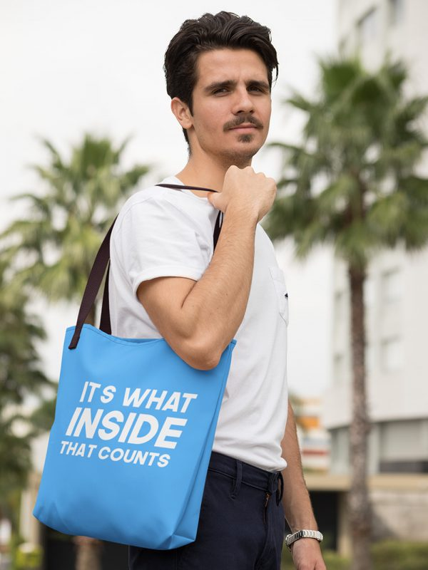 It's what Inside that counts Tote Bag 2