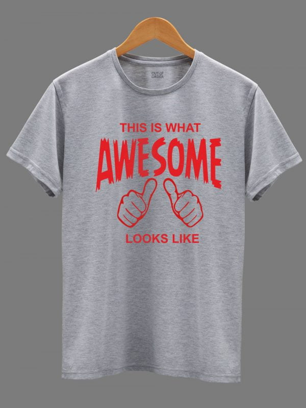This is what Awesome Looks Like Men's T-shirt on a hanger