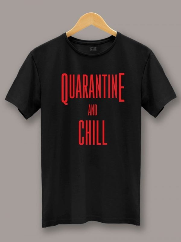 Men's Quarantine and Chill T-shirt displayed on a hanger