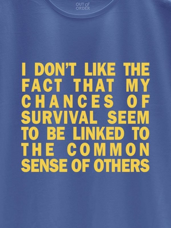 close up of common sense quarantine t-shirt