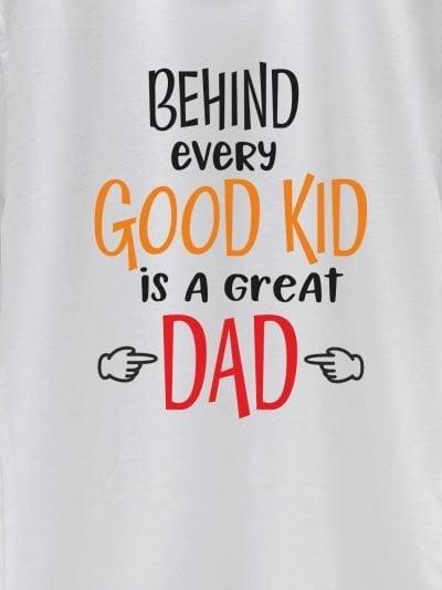 close up of Good Kid Great Dad T-shirt design