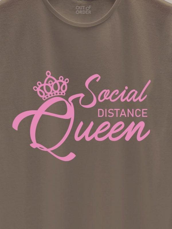 close up of Social Distancing Queen t-shirt for women