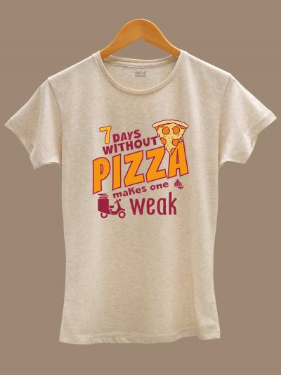 Buy Women's 7 Day's Without Pizza T-shirt displayed on a hanger
