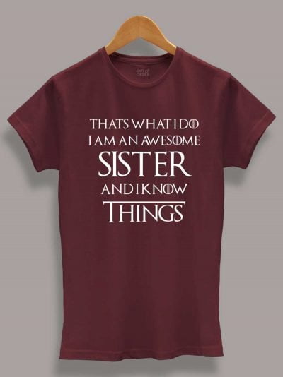 Buy I Know things Sister T-shirt, displayed on a hanger.