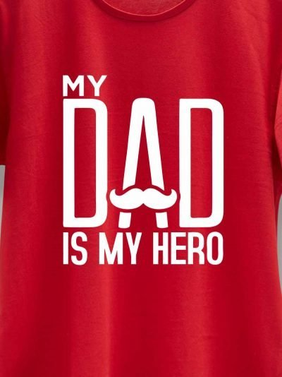 close up of My Dad is My HERO T-shirt design