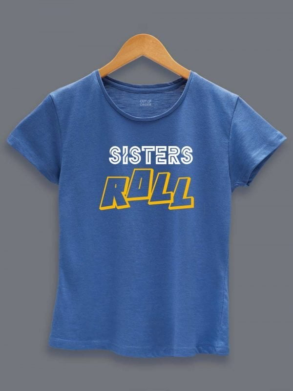 Buy Sisters Roll T-shirt Displayed on a hanger