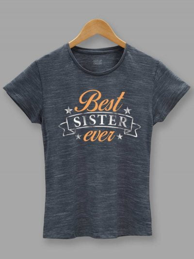 Buy Best Sister Ever T-shirt displayed on a hanger