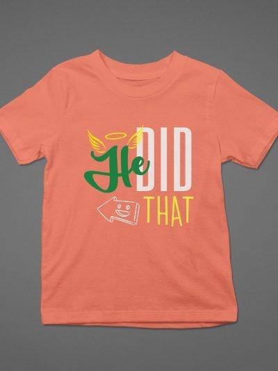 he did that kids t-shirt