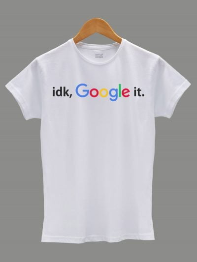 Buy Idk Google It T-shirt for women, displayed on a hanger