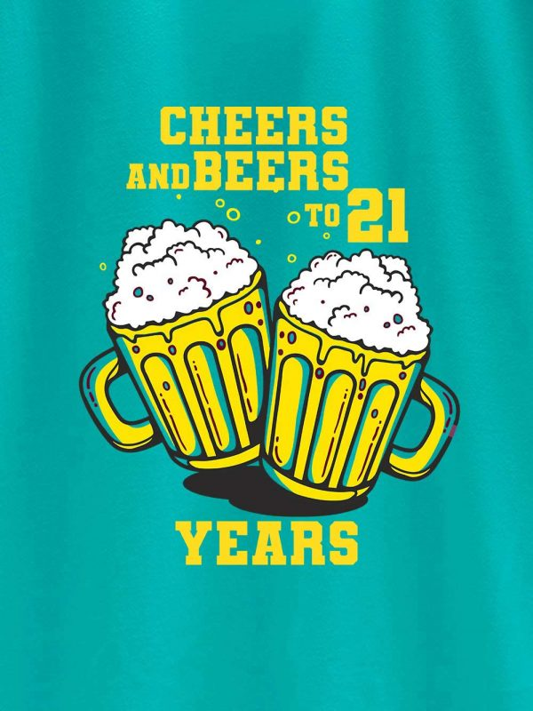 close up of Cheers and Beers Men's Birthday T-shirt design