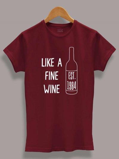 Buy like fine wine birthday t-shirt displayed on a hanger