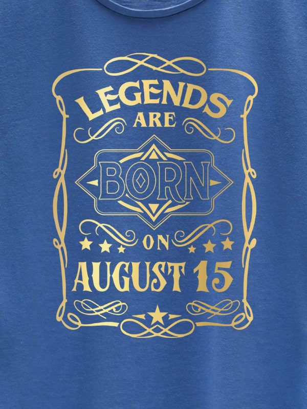 Legends are Born in August T-shirt Women's 6