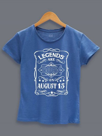 Buy Legends are Born in August T-shirt Women's displayed on a Hanger