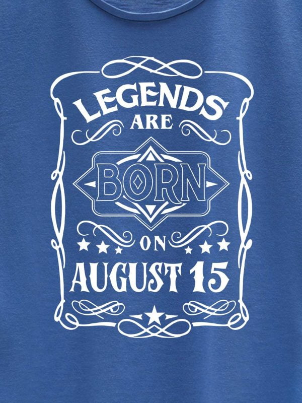 Legends are Born in August T-shirt Women's 8