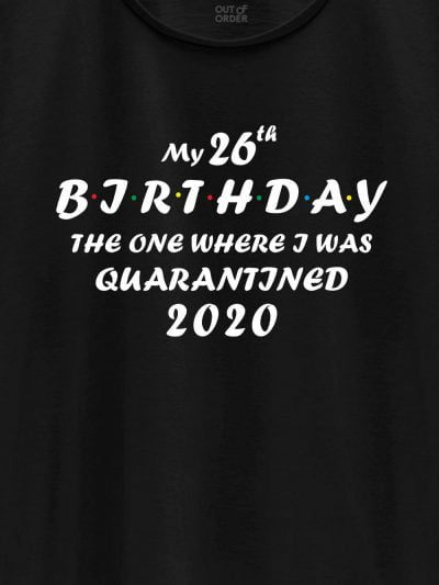 Close up of The One Where Birthday T-shirt design