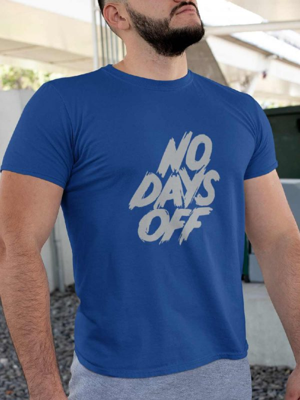 Buy No Days Off T-shirt for Gym